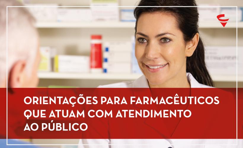 Orientações para Farmacêuticos em que atuam com atendimento ao público